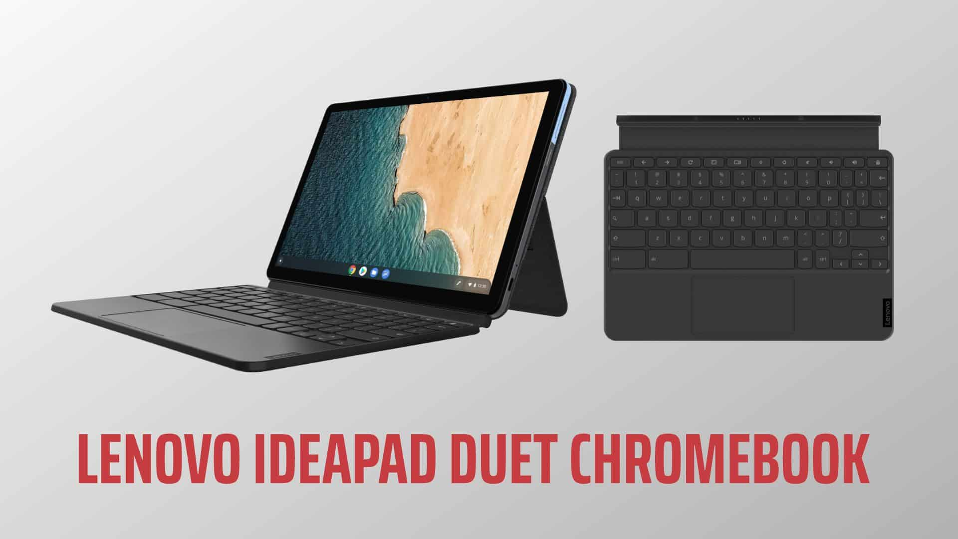Lenovo S Ideapad Duet Review The Chromebook Adopts Ipad Hugtechs